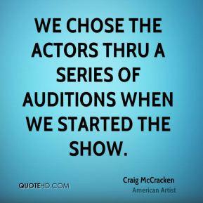 craig-mccracken-craig-mccracken-we-chose-the-actors-thru-a-series-of ...