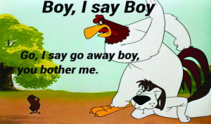 Foghorn Leghorn Pictures And Quotes
