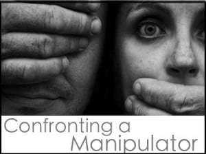 Emotional Manipulation Quotes Confronting a manipulator