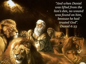 ... terrifying lion's den. I have faith & trust knowing YOU are with me