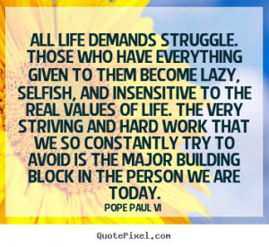 Inspirational Quotes About Life And Love And Struggles