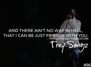 Trey Songz Simply Amazing Quotes Picture hd
