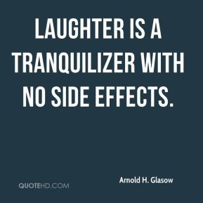 arnold-h-glasow-arnold-h-glasow-laughter-is-a-tranquilizer-with-no.jpg