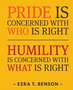 Narcissistic Quotes And Sayings Humility quote: pride is