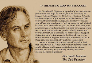 Richard Dawkins: If there is no God, why be good?