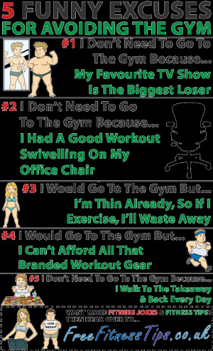 Funny Excuses For Avoiding The Gym