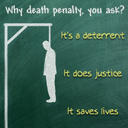 support the death penalty because I believe, if administered swiftly ...