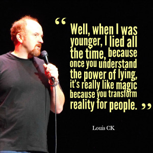 Louis CK Quotes