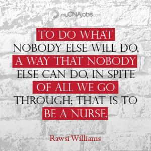 CNA Nursing – To Do What Nobody Else Will Do
