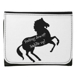Saddle up! Fun Quote for Horse Lovers