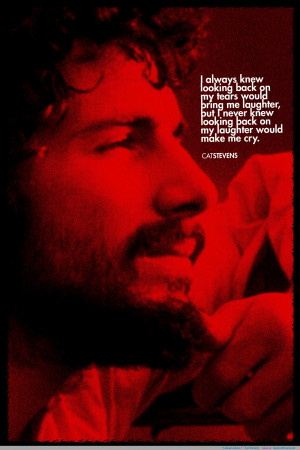Cat Stevens motivational inspirational love life quotes sayings ...