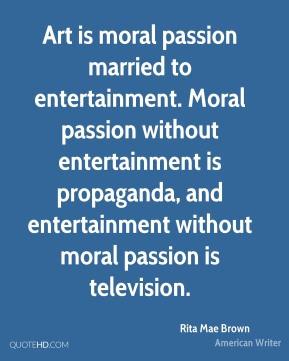 rita-mae-brown-rita-mae-brown-art-is-moral-passion-married-to.jpg