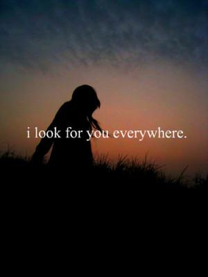 everywhere, girl, heart broken, look, look for you, love, message ...