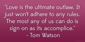 Tom Watson Quote