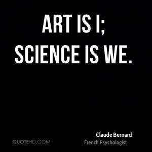 Claude Bernard Science Quotes