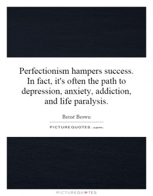 depression anxiety addiction and life paralysis Picture Quote 1