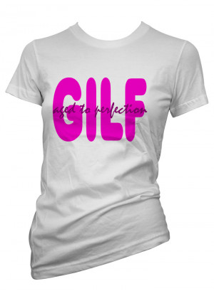 Womens-Funny-Sayings-T-Shirts-Gilf-Age-To-Perfection-Ladies-Sarcastic ...