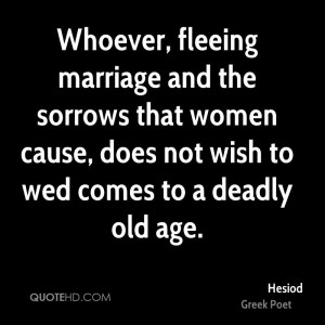 Hesiod Marriage Quotes