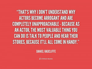 quote-Daniel-Radcliffe-thats-why-i-dont-understand-why-actors-212095 ...
