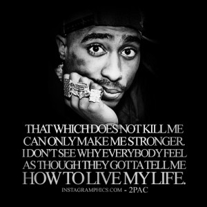 Tupac Shakur Quotes About Moving On