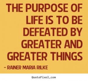 ... rainer maria rilke more life quotes success quotes motivational quotes