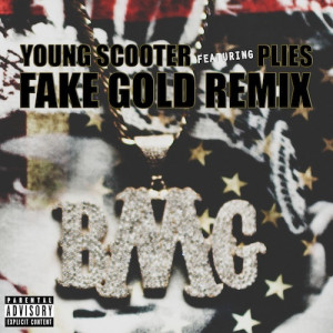 Young Scooter & Plies – Fake Gold | New Music | DOWNLOAD