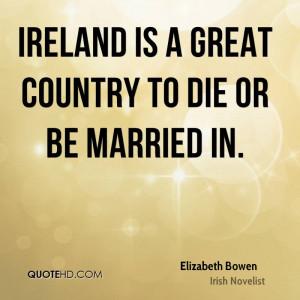 Elizabeth Bowen Marriage Quotes