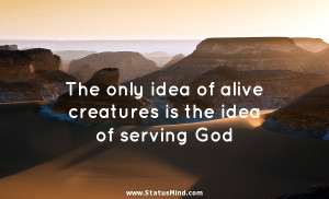 ... is the idea of serving God - Thomas Paine Quotes - StatusMind.com