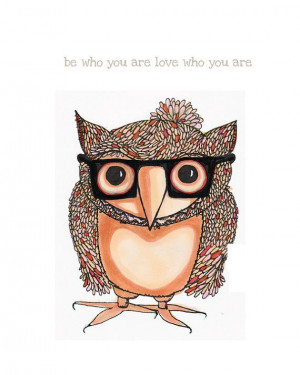 INSPIRATIONAL Quote Whimsical Hipster Owl by ArtThatMoves on Etsy, $16 ...