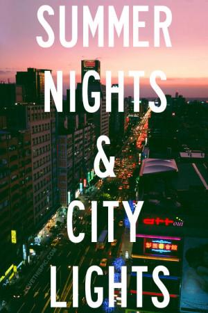 Summer Nights And City Lights