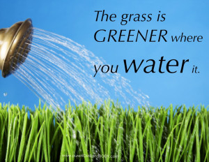 The grass is greener quote1