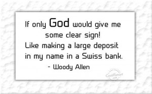 Quote: If only God would give me some...