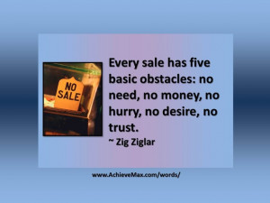 Quote on sales by Zig Ziglar. Find more words of wisdom at www ...