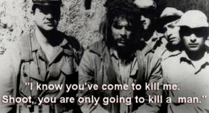 Last Words Of: Che Guevara, revolutionary