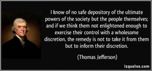 know of no safe depository of the ultimate powers of the society but ...