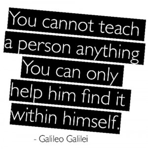 ... You Can Only Help Him Find It Within Himself ~ Education Quote