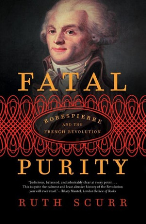 "... Purity: Robespierre and the French Revolution"" as Want to Read"