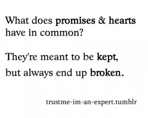 What does promises & hearts have in common? There're meant to be kept ...