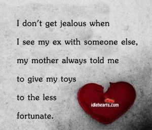 DOn't Get Jealous When I See My Ex…