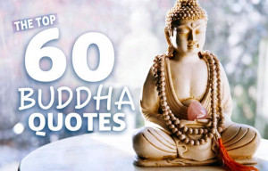Inspirational Buddha Quotes and Sayings