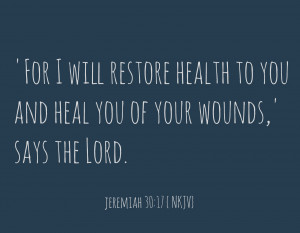 jeremiah 30 17 Prayer Quotes For The Sick