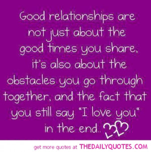good-relationships-say-i-love-you-in-the-end-quote-picture-quotes ...