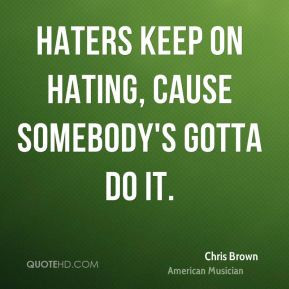 ... Pictures haters be hatin hater quotes pictures video don t be hating