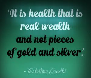 Good Health Is True Wealth