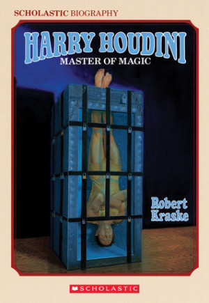 "Start by marking ""Harry Houdini: Master of Magic"" as Want to Read:"