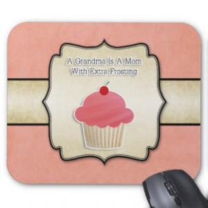 Grandma Cupcake Quote Mouse Pad