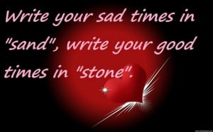 Write Your Sad Times Sand Picture Quotes
