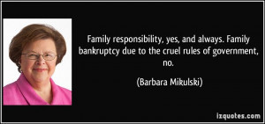 Family responsibility, yes, and always. Family bankruptcy due to the ...