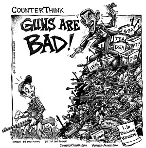 ... COUNTERTHINK CARTOON REVEALS HYPOCRISY OF GOVERNMENT GUN CONFISCATION