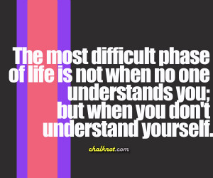 Quotes About Not Understanding Life